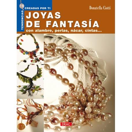 Joyas de fantasía. Con alambre, perlas, nácar cintas...