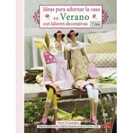 Ideas para adornar la casa en Verano con labores decorativas. Tilda