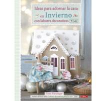 Ideas para adornar la casa en Invierno con labores decorativas. Tilda