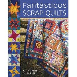 Fantásticos Scrap Quilts