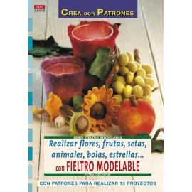 Realizar flores, frutas, setas, animales, bolas, estrellas... con fieltro modelable