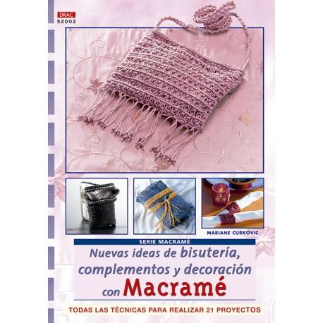 Nuevas ideas de bisutería, complementos y decoración con macramé