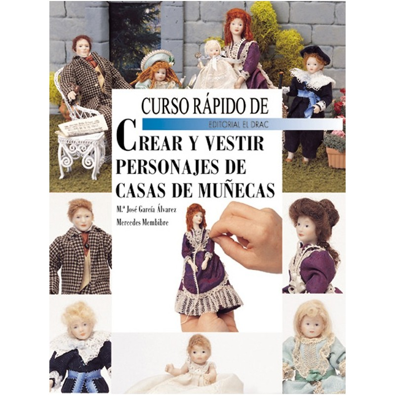 Curso rápido de crear y vestir personajes de casas de muñecas