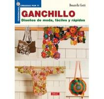 Ganchillo. Diseños de moda, fáciles y rápidos