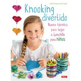 Knooking Divertido. Nueva Técnica para Tejer a Ganchillo para Niños