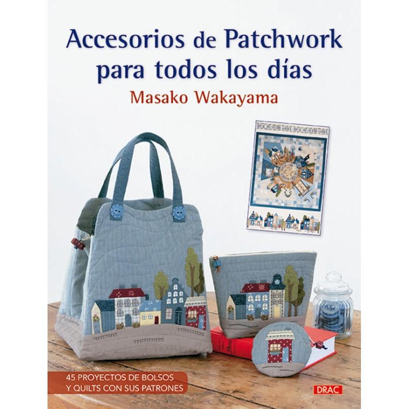 Accesorios de Patchwork para Todos los Días - Las Tijeras Mágicas