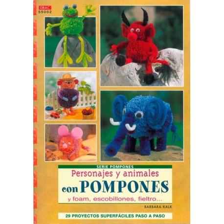 Personajes y animales con pompones y foam, escobillones, fieltro...
