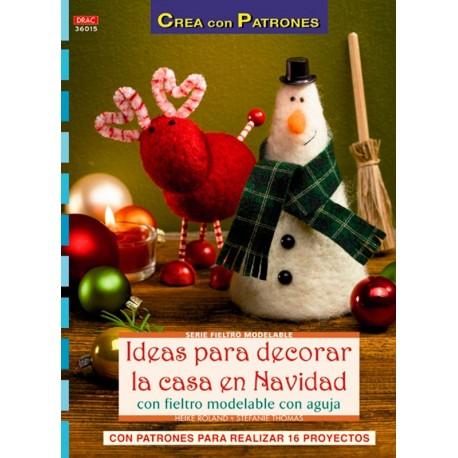 Ideas para decorar la casa en Navidad con fieltro modelable con aguja