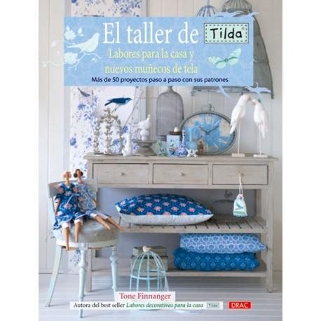 El taller de Tilda. Labores para la casa y nuevos muñecos de tela