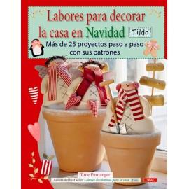 Labores para decorar la casa en Navidad. Tilda