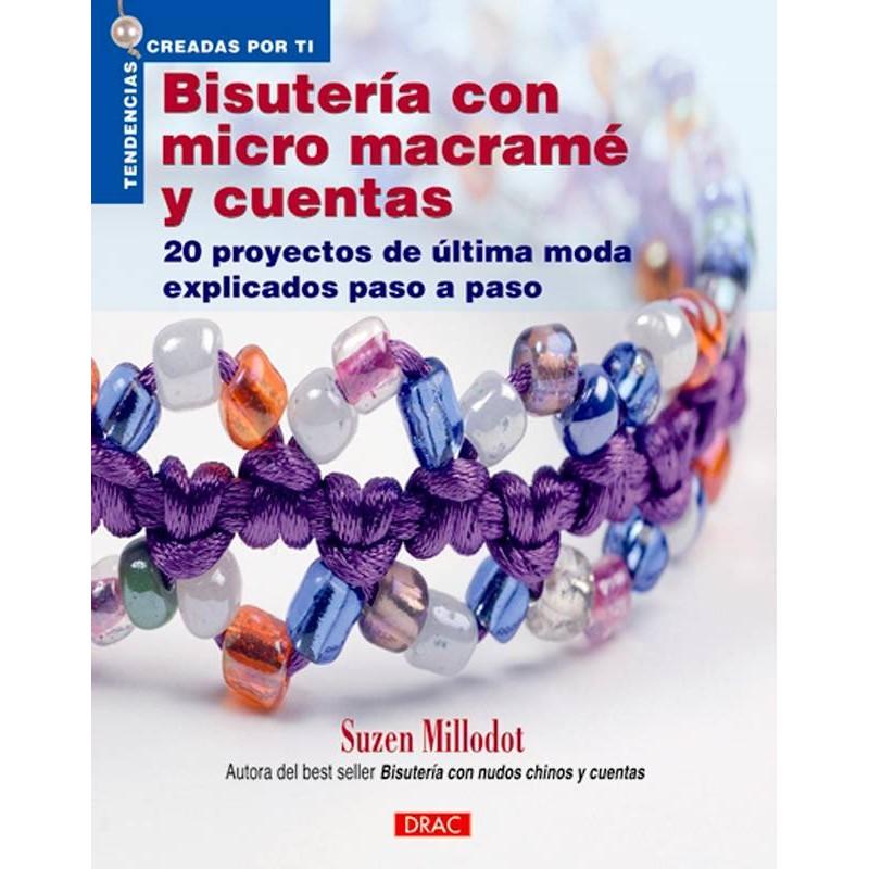 Bisutería con micro macramé y cuentas