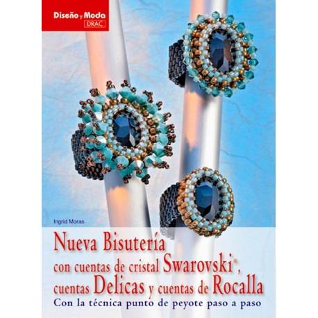 Nueva bisutería con cuentas de cristal Swarovski, cuentas Delicas y cuentas de rocalla