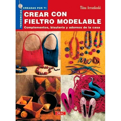 Crear con fieltro modelable