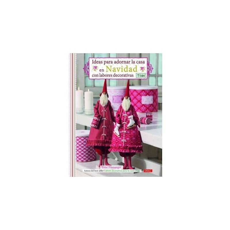 Ideas para adornar la casa en navidad con labores - Adornar la casa en navidad ...