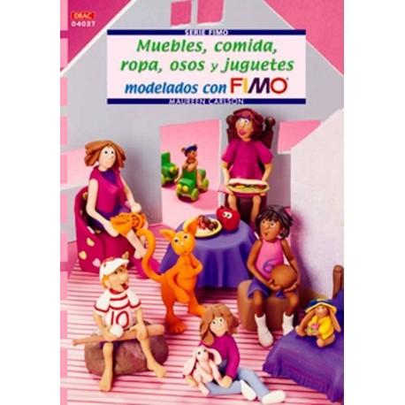 Muebles, comida, ropa, osos y juguetes modelados con Fimo