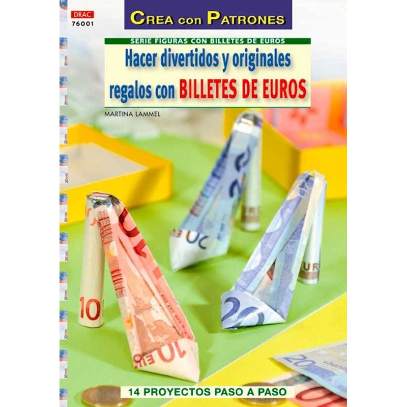 Hacer divertidos y originales regalos con billetes de euros