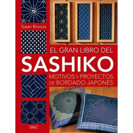 El gran libro del Sashiko. Motivos y proyectos de bordado japonés