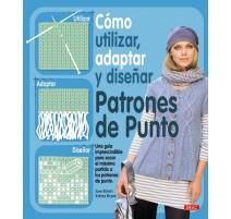 Cómo utilizar, adaptar y diseñar patrones de punto