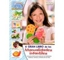 El gran libro de las manualidades infantiles